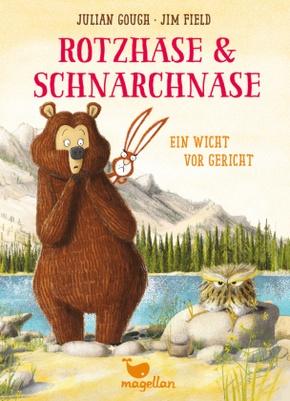 Rotzhase & Schnarchnase - Ein Wicht vor Gericht
