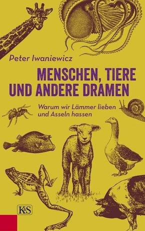 Menschen, Tiere und andere Dramen