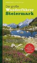 Der große Wanderführer Steiermark