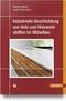 Industrielle Beschichtung von Holz und Holzwerkstoffen im Möbelbau