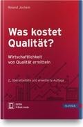 Was kostet Qualität?