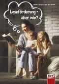 Leseförderung - aber wie?