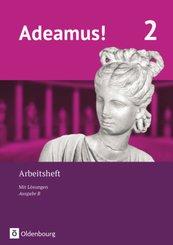 Adeamus!, Ausgabe B: Arbeitsheft; 2