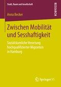 Zwischen Mobilität und Sesshaftigkeit