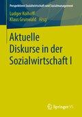 Aktuelle Diskurse in der Sozialwirtschaft I