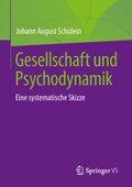 Gesellschaft und Psychodynamik