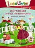 Leselöwen 1. Klasse - Die Prinzessin und der Herzenswunsch
