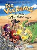 Die Vulkanos vertreiben die Drachenechse! (Band 8)