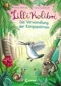 Lilli Kolibri - Die Verwandlung der Königspalmen