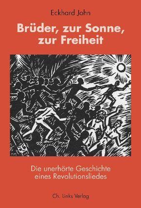 Brüder, zur Sonne, zur Freiheit, m. Audio-CD
