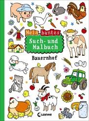 Mein buntes Such- und Malbuch: Bauernhof