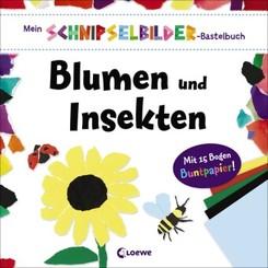 Mein Schnipselbilder-Bastelbuch - Blumen und Insekten