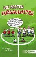 Die besten Fußballwitze - Wir haben zwar keine Chance, aber die müssen wir nutzen!