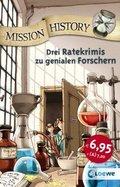 Mission History - Drei Ratekrimis zu genialen Forschern