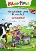 Bildermaus - Geschichten vom Bauernhof / Farm Stories