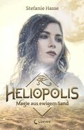 Heliopolis - Magie aus ewigem Sand
