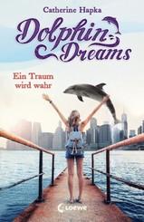Dolphin Dreams - Ein Traum wird wahr