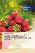 Salt Stress Tolerance of Strawberry Cultivar In vitro and In vivo