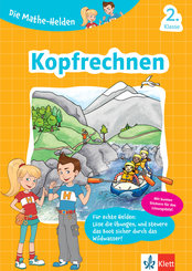 Die Mathe-Helden - Kopfrechnen, 2. Klasse