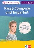 10-Minuten-Training Französisch Passé composé und Imparfait 1./2. Lernjahr