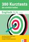 380 Kurztests die wirklich helfen: Englisch 5./6. Klasse