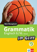 Grammatik im Griff Englisch 9./10. Klasse