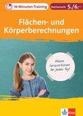 10-Minuten-Training Mathematik Flächen- und Körperberechnungen 5./6. Klasse