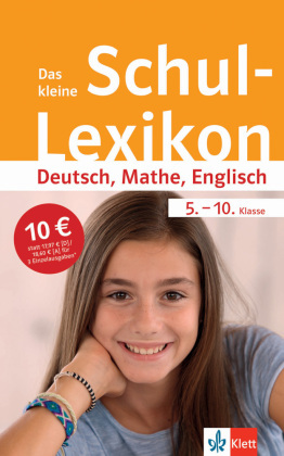Das kleine Schul-Lexikon Deutsch, Mathe, Englisch 5.-10. Klasse