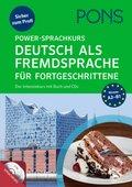 PONS Power-Sprachkurs Deutsch als Fremdsprache für Fortgeschrittene, m. 2 Audio-CDs