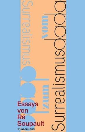Vom Dadaismus zum Surrealismus