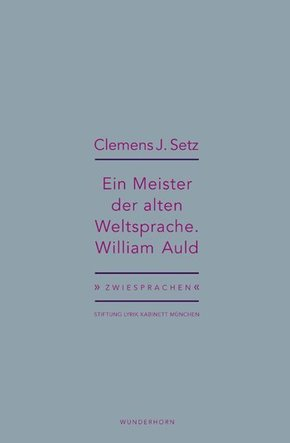 Ein Meister der alten Weltsprache. William Auld