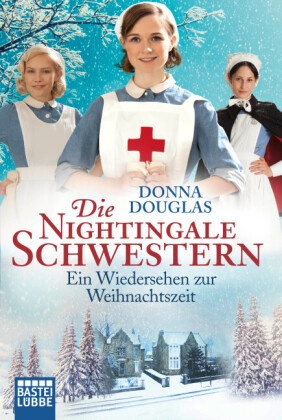 Die Nightingale Schwestern - Ein Wiedersehen zur Weihnachtszeit