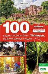 100 sagenumwobene Orte in Thüringen, die Sie entdecken müssen