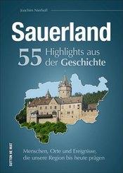 Sauerland. 55 Highlights aus der Geschichte