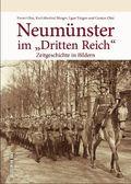 """Neumünster im """"Dritten Reich"""""""
