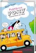 Plötzlich Pony - Klassenfahrt mit Pferd
