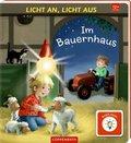Licht an, Licht aus: Im Bauernhaus