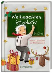 Weihnachten ist relativ - E = m · Xmas²