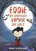 Eddie, der grottigste Vampir der Welt - Nachhilfe in Gruselkunde