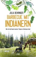 Barbecue mit Indianern - Wie ich die Ranch meiner Träume in Montana fand