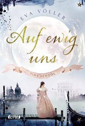 Time School - Auf ewig uns