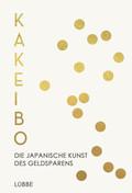 Kakeibo - Die japanische Kunst des Geldsparens