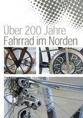 Über 200 Jahre Fahrrad im Norden