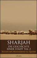 Sharjah - Die Geschichte einer Stadt - Tl.2