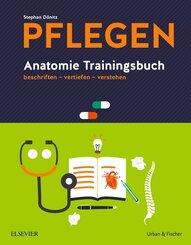 Pflegen - Anatomie Trainingsbuch