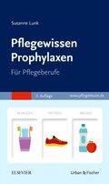 Pflegewissen Prophylaxen für Pflegeberufe