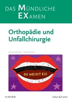 MEX Das Mündliche Examen - Orthopädie und Unfallchirurgie
