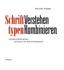 Schrifttypen - Verstehen Kombinieren