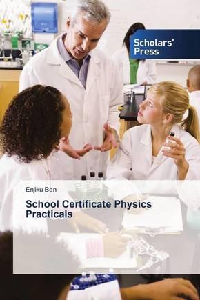 School Certificate Physics Practicals