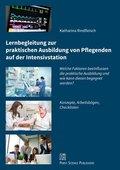 Lernbegleitung zur praktischen Ausbildung von Pflegenden auf der Intensivstation